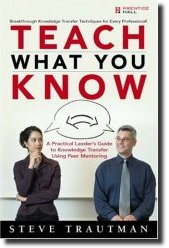 Teach What You Know - Steve Trautman