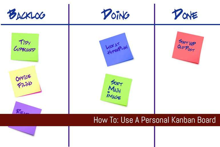 How To: Use A Personal Kanban Board