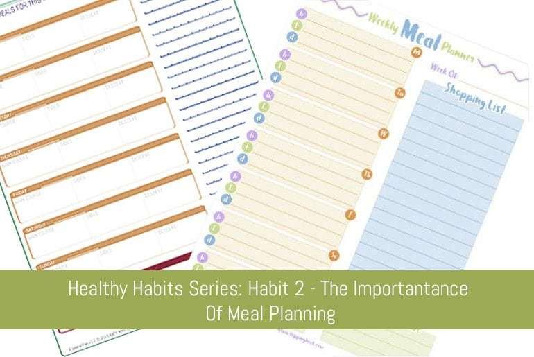 Healthy Habits - Habit 2 Meal Planning
