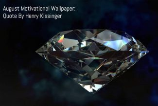 August Motivational Wallpaper: Quote By Henry Kissinger