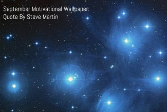 September 2017 Motivational Wallpaper - Quote By Steve Martin